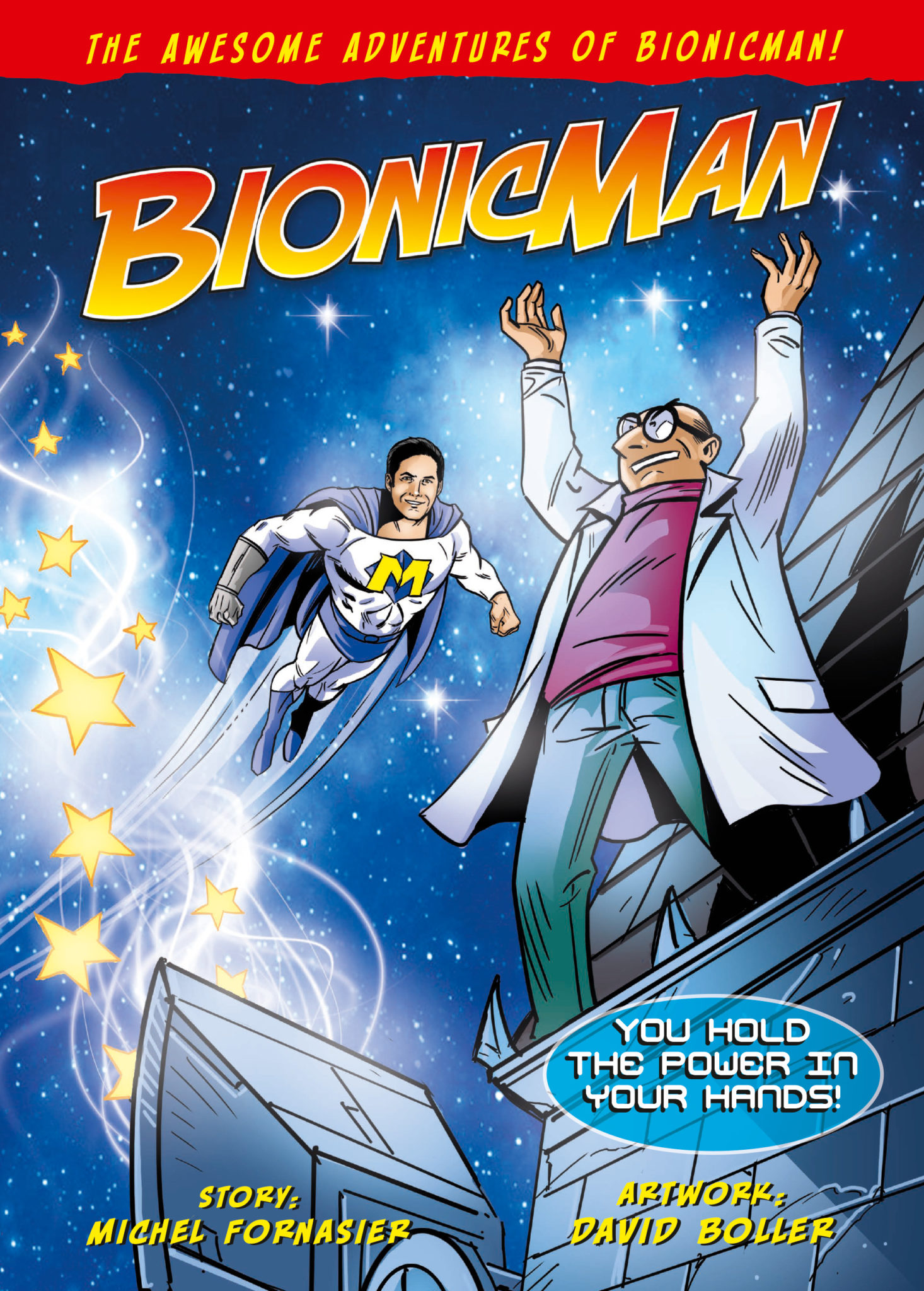 the-awesome-adventures-of-bionicman-–-you-hold-the-power-in-your-hands